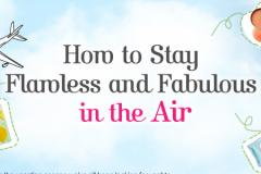 How to Stay Flamless and Fabulous in the Air